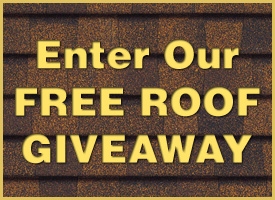 Click Here For A Chance To Win A Free Roof